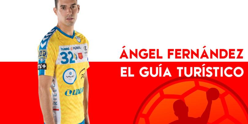 EL GUÍA TURÍSTICO: Ángel Fernández