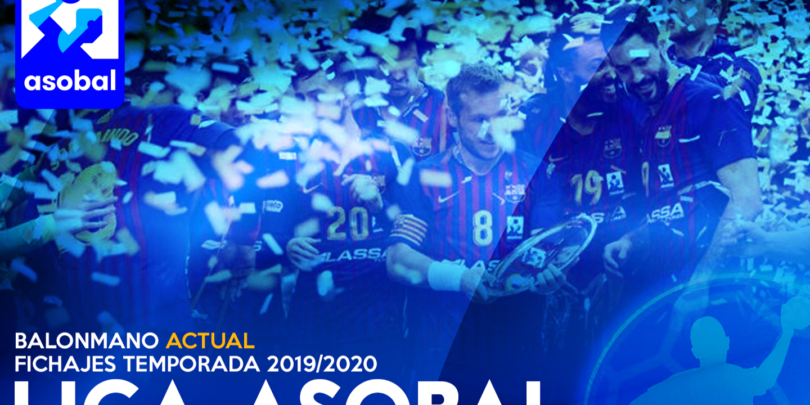Mercado de fichajes I Liga ASOBAL 19/20