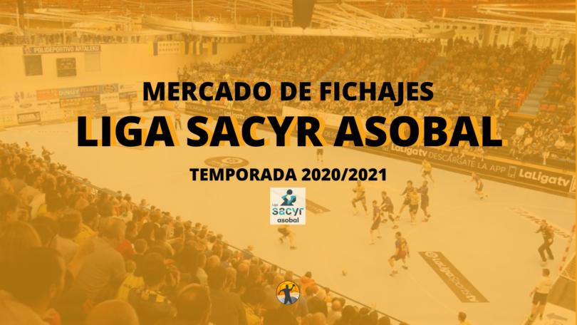 Mercado de fichajes I Liga Sacyr ASOBAL 20/21